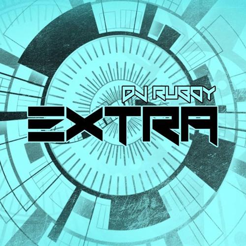 Dj Ruboy - Extra PREVIA
