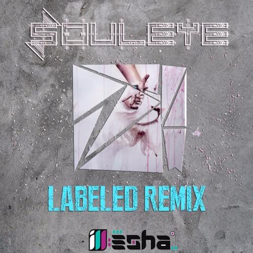 Labeled (ill-esha Remix)