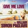 Simon Pagliari - Give Me Love (Radio Mix)Selected from Itunes USA & Holland in 100 new dance outputs