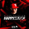 DIEGO PALACIO dp - HAPPY MUSIC RADIO