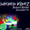 Wicked Vibez - BDay Bash Guest Mix