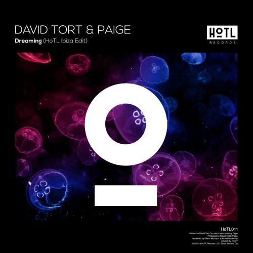 David Tort & Paige - Dreaming (HoTL Ibiza Edit)