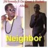 Good Neighbour -Abiabi Rich Boi Ft JM Kennedy (2)