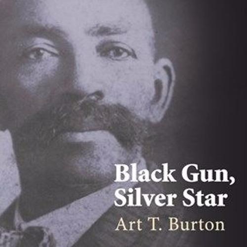 BLACK GUN, SILVER STAR By Art T. Burton, Read By Ron Butler