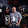 No Love - SPM x Z-Ro x Trae Tha Truth