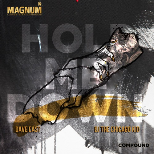Hold Me Down feat Dave East & Bj The Chicago Kid