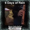 6 Days of Rain extracted from my youtube video