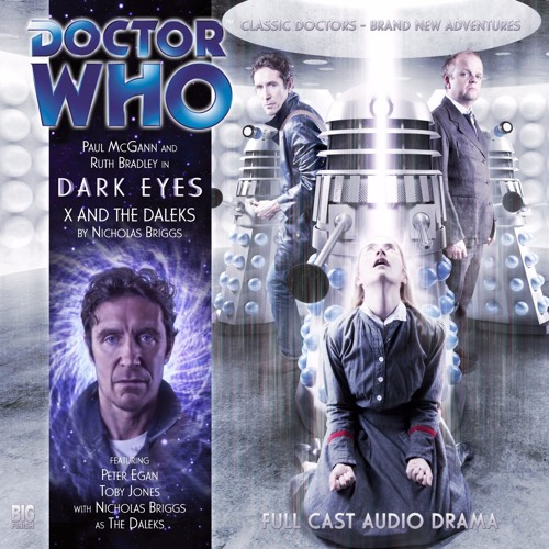 PODcastica - Episode 62: Dark Eyes Part Four: X and the Daleks