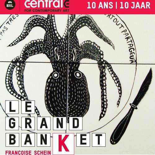 CENTRALE - Le Grand Banket