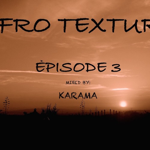 Afro Texture Episode 3
