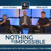 Nothing Is Impossible | An Interview with Tony Robbins and Peter Diamandis
