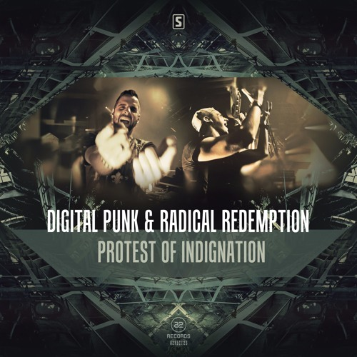 Digital Punk & Radical Redemption - Protest Of Indignation (#A2REC125)