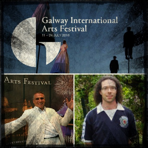 Arts And Ents #9 -Galway International Arts Festival theatre preview