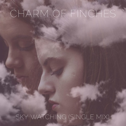 Download Sky Watching (Single Mix)