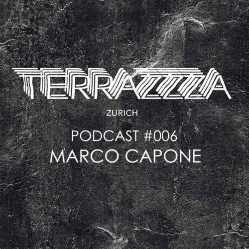 Terrazzza Podcast #006 - Marco Capone