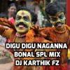 Digu Digu Naganna 2016  Bonal Spl  Exclusive Mix By Dj Karthik Fz Rasoolpura