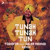 Todiefor feat. Daler Mehndi - Tunak Tunak Tun (Remix)