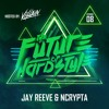 #08 | The Future of Hardstyle - Jay Reeve & Ncrypta