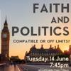Faith and Politics with Andy Flannagan // Tuesday 14 June