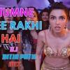 Humne Pee Rakhi Hai - DJ Nitin Patil Remix