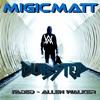 Faded Allen Walker (MIGIC MATT REMIX)