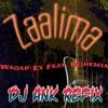 Zaalima - Waqar Ex Feat Bohemia (DJ Ank Refix)