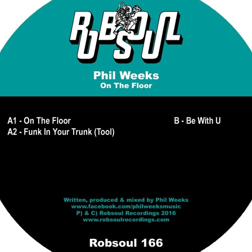 Phil Weeks - On The Floor (RB166)