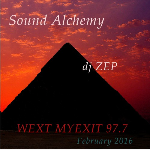 Sound Alchemy 2 - Wildfeather [djZEP], WEXT 977, PBS Special Feature, MyExit #2,  05/02/16