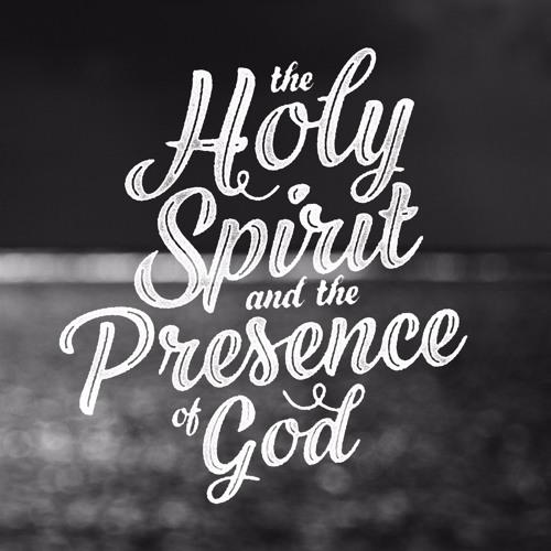 6.12.16 - Jon Shirley: The Holy Spirit and the Presence of God #1