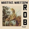 Rob - Make It Fast, Make It Show (Afro-funk 1977)
