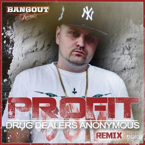 Profit- Drug Dealers Anonymous (Remix)