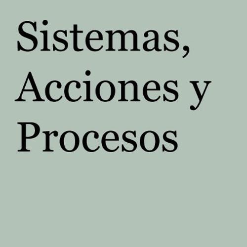 Sistemas, Acciones y Procesos. 1965-1975