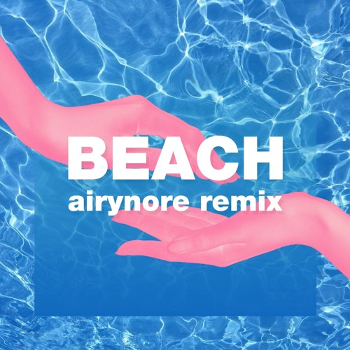 Qrion - Beach (airynore remix)