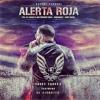 96. Daddy Yankee Ft El Ejercito - Alerta Roja ( Remix ! Deejay Yoyo  )