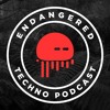 Endangered Techno Podcast