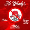 Young Thug - No Wendys