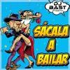 Dj Bast - Sácala A Bailar
