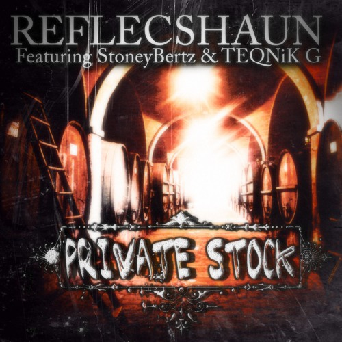 Private Stock ft (Stoney Bertz & TEQNIK G) prod by NY Bangers