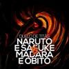 Naruto e Sasuke VS. Madara e Obito | Duelo de Titãs mp3
