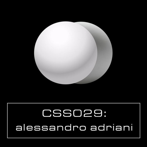 Cultivated Sound Sessions - CSS029: Alessandro Adriani