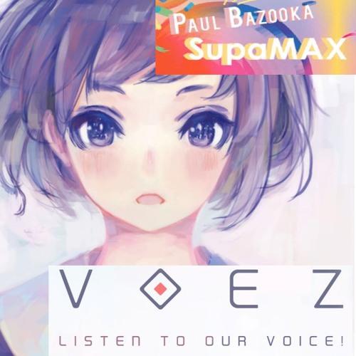 Paul Bazooka - SupaMAX (VOEZ, Rayark 2016)