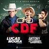Lucas Moura - CDF (Part. Antony e Gabriel)
