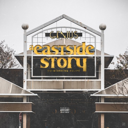 Genius x Felipe - a Eastside Story (Deluxe Edition)