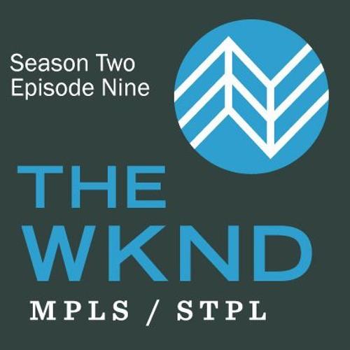 WKND S2E9