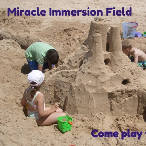Miracle Field Immersion & Dreaminar Intro by TeeMing & Shivrael