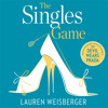 The Singles Game, By Lauren Weisberger, Read by Heather Lind