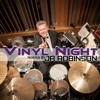Vinyl Night - 06/15/16 Luis Conte – Percussionist for Phil Collins, Madonna, James Taylor