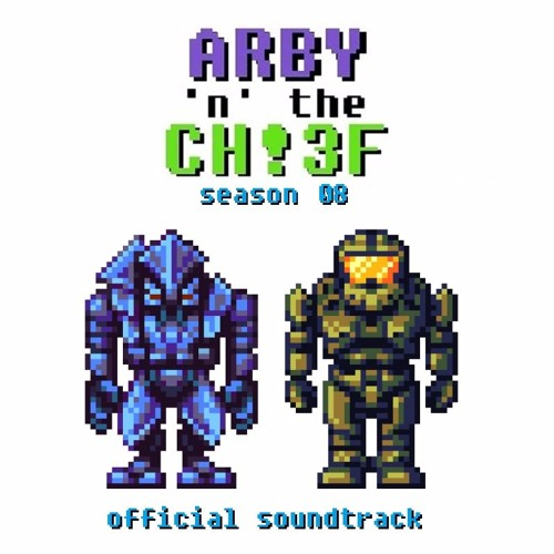 Arby 'n' the Chief - Season 8 Soundtrack