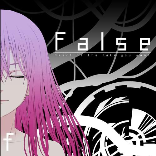 【第4回APOLLO】True of False -False-【クロスフェード】