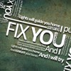 Fix You by Coldplay